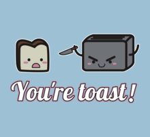 You're Toast! + Card by rydiachacha