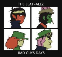 Bad Guys Days by Kravache