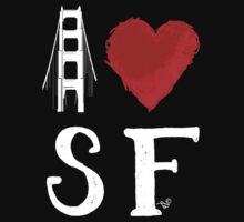 I Heart San Francisco (remix) by Tai's Tees by TAIs TEEs