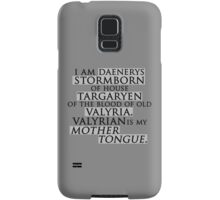 Daenerys Quote Samsung Galaxy Case/Skin