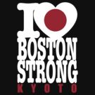 I Heart Boston Strong Kyoto shirt by BrBa