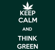 KEEP CALM and Go Green ! by daneh