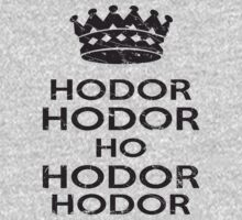 Keep Calm And Hodor by Look Human