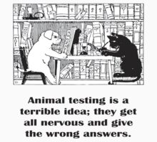 Animal testing is a terrible idea (Cartoon) by KpncoolDesigns