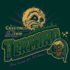 Greetings from Termina! (variant) by Brandon Wilhelm