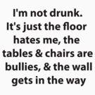 I'm not drunk by grevengrevs