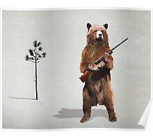 Bear with a shotgun Poster