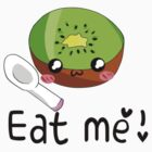 Eat me! by kitschoctopus