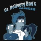 Dr. Delivery Boys' Sing-Along Blog by MsMayhem