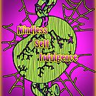 Mindless Self Indulgence Poster by Samantha Little