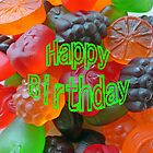 Gummy Fruit Happy Birthday by Susan S. Kline