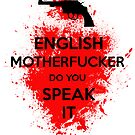 ENGLISH MOTHERFUCKER Sticker! by Thug