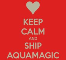 Keep Calm and Ship AquaMagic Tee by Niamh Wilson