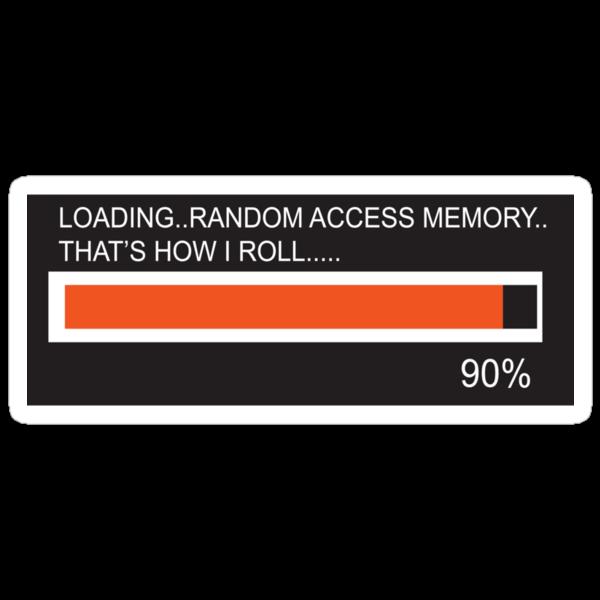 RAM Design Loading That's how I roll Plate #65 by RandomMemory