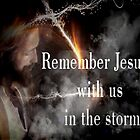 Jesus Is With Us In The Storm by Rue McDowell