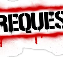 No Requests Stamp Sticker