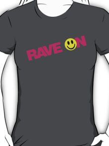 Rave On DJ T-Shirt