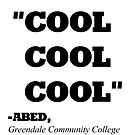 COMMUNITY ABED &quot;COOL COOL COOL&quot; by WHYSUCHASCENE