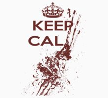 Keep Calm Bloody by Slitter