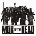 Call of Duty Black Ops 2 Zombies Mob of the Dead by ZincSpoon