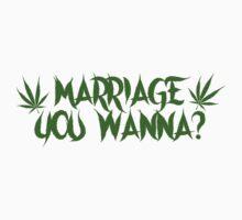 My Crazy Girlfriend - Marriage You Wanna? Tee by MyCrazyGfMusic