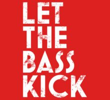 Let The Bass Kick by DropBass