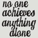 Parks &amp; Recreation - [Black] No One Achieves Anything Alone - Typography quote by Hrern1313