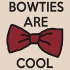 Bowties are cool by Forever-Always