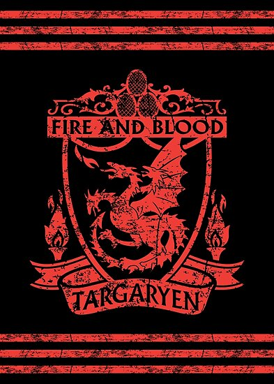 Targaryen - Fire and Blood by JohnnyMacK