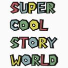Super Cool Story World by thorbahn3