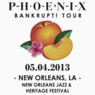 Phoenix: Bankrupt! Tour (05.04.2013 - New Orleans, LA) #2 by Teji