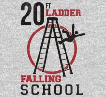 20ft Ladder School by DDTees