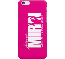 Forever Mirin (version 1 pink) iPhone Case/Skin