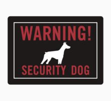 Warning! Security Dog Kids Clothes