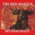The Red Masque - Mythalogue by Lynnette Shelley