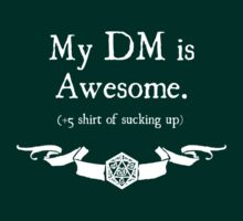 +5 Shirt of Sucking Up - For Dark Shirts by Serenity373737