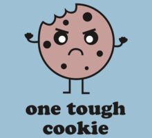 One Tough Cookie by BrightDesign