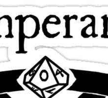 My Virtue is Temparance Sticker