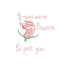 If mums were flowers by missmoneypenny
