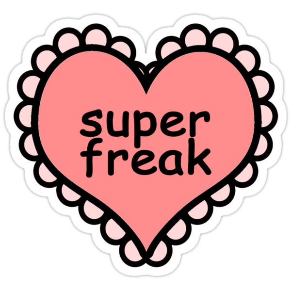 Offensive Heart Text - Super Freak by hunnydoll