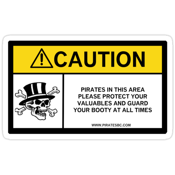 Pirates caution by PiratesBC