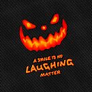 No Laughing Matter - Halloween by Ron Marton