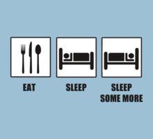 Eat Sleep Sleep Some More Kids Clothes
