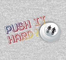 Push It Hard by GeekGamer