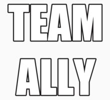 """Team Ally"" by Agronlly"