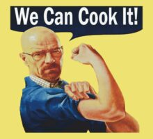 We Can Cook It!- Walter White by InfinityFob16