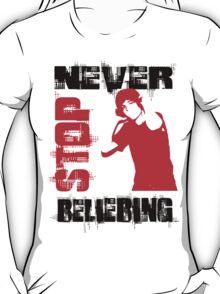 Never Stop Beliebing T-Shirt