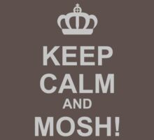 Keep Calm And Mosh! Kids Clothes