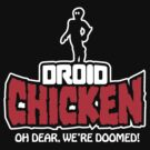 Droid Chicken by warbucks360