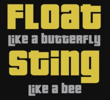 Muhammad Ali Float like a butterfly, Sting like a bee - inspirational quotes by logo-tshirt